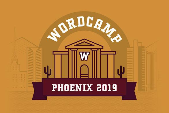 WordCamp Phoenix 2019 Recap + a Bonus | EP 459