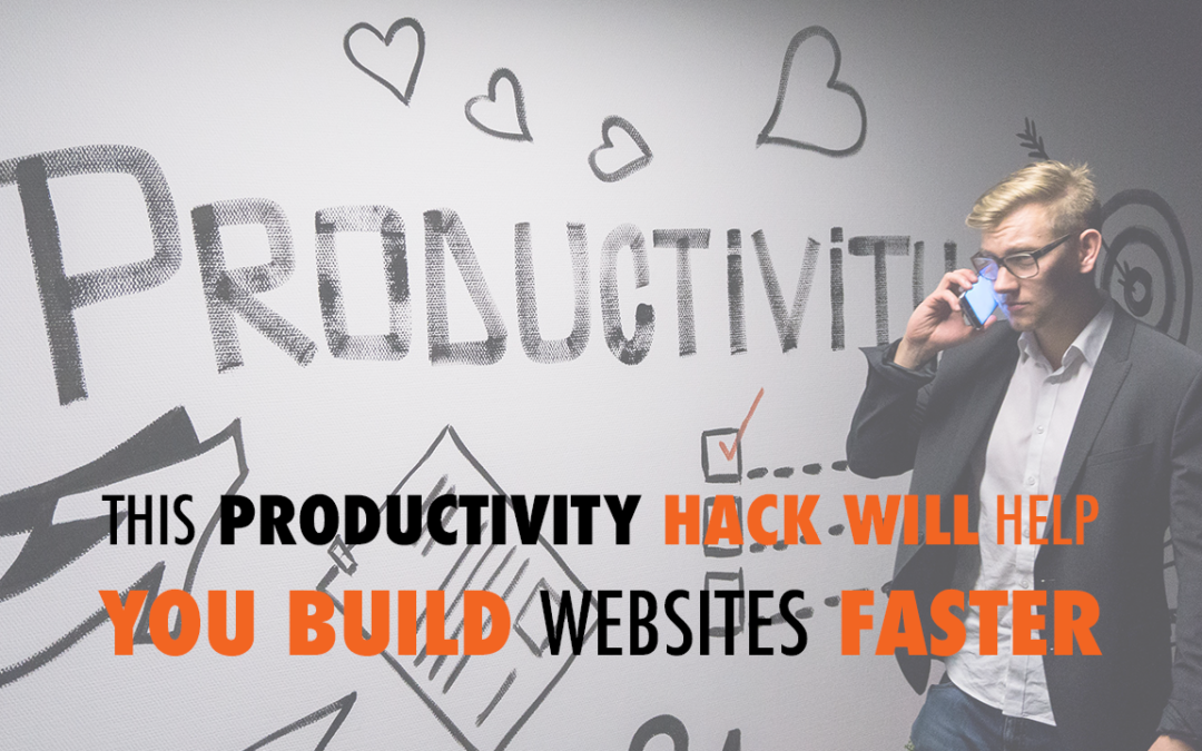 This Productivity Hack Will Help You Build Websites Faster | EP 563
