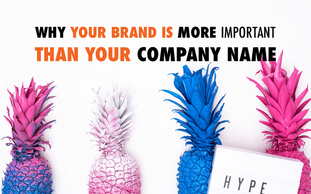 Why Your Brand is More Important than Your Company Name | EP 565