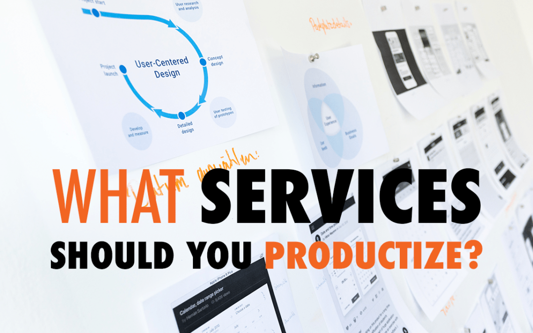 What Services Should You Productize?| EP 567