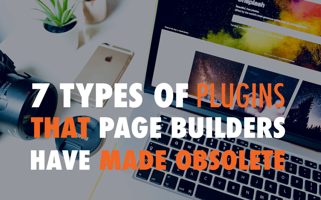 7 Types of Plugins that Page Builders Have Made Obsolete | EP 568