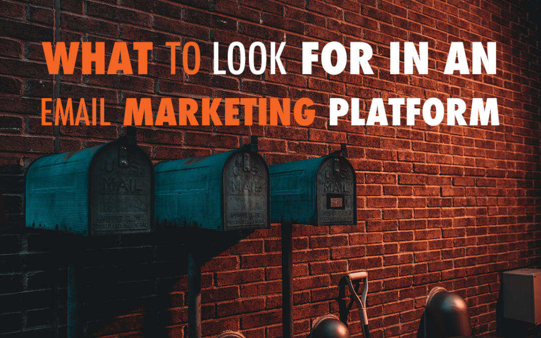 What to Look For in An Email Marketing Platform | EP 591