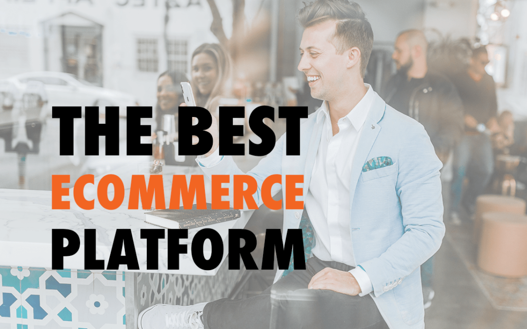 The Best eCommerce Platform | EP 599