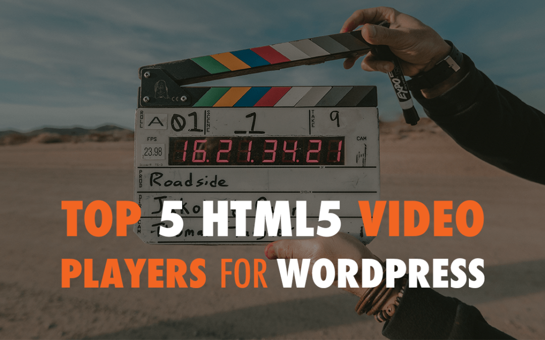 Top 5 HTML5 Video Players For WordPress | EP 602