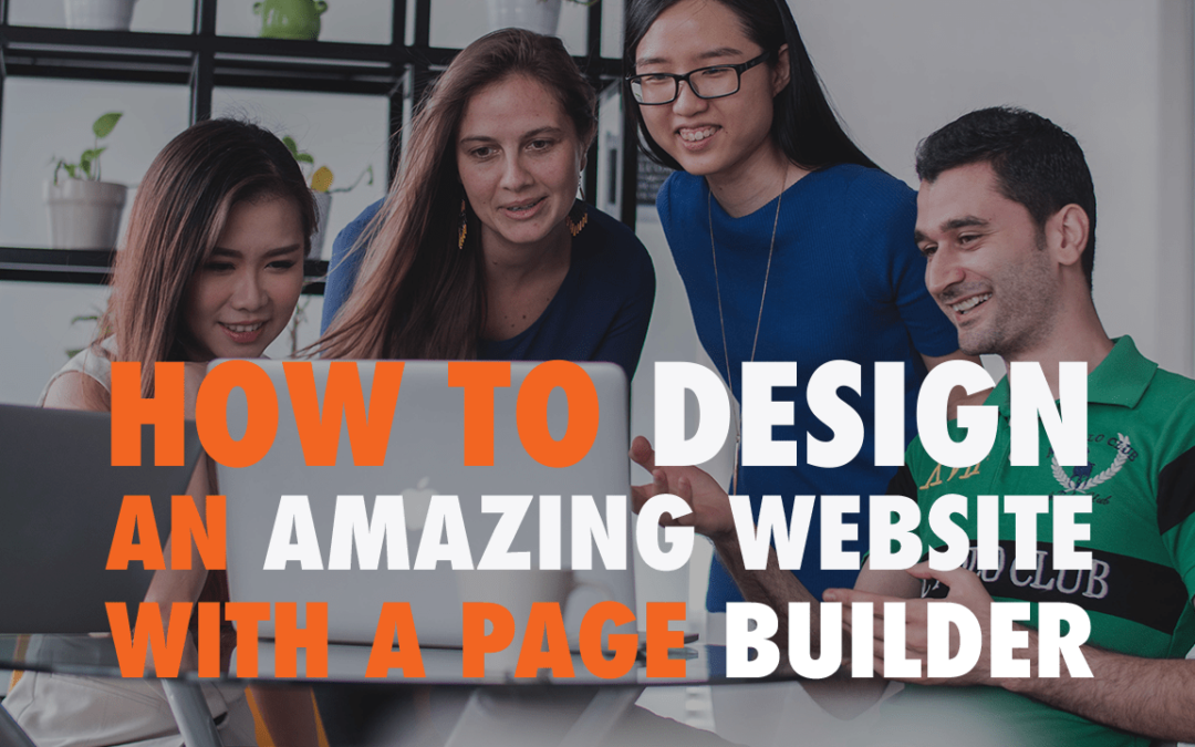 How to Design an Amazing Website with a Page Builder  | EP 605
