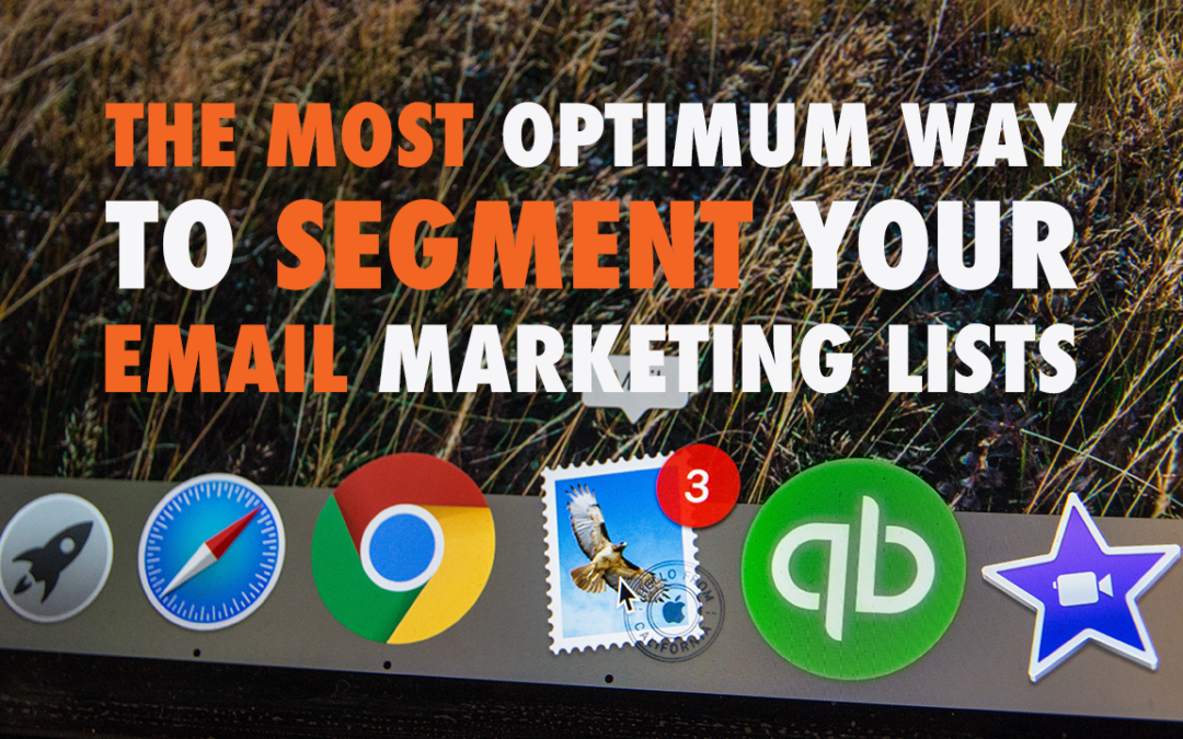 The Most Optimum Way to Segment Your Email Marketing Lists  | EP 611