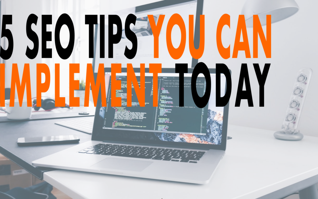 5 SEO Tips You Can Implement Today | EP 613