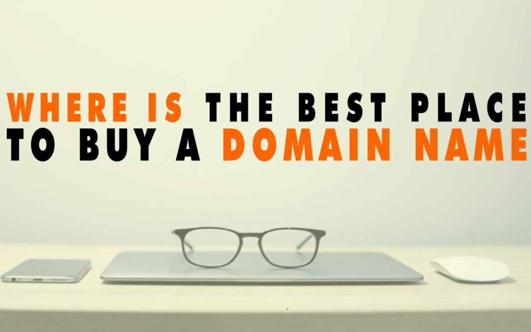 Where is the Best Place to Buy a Domain Name   EP 622