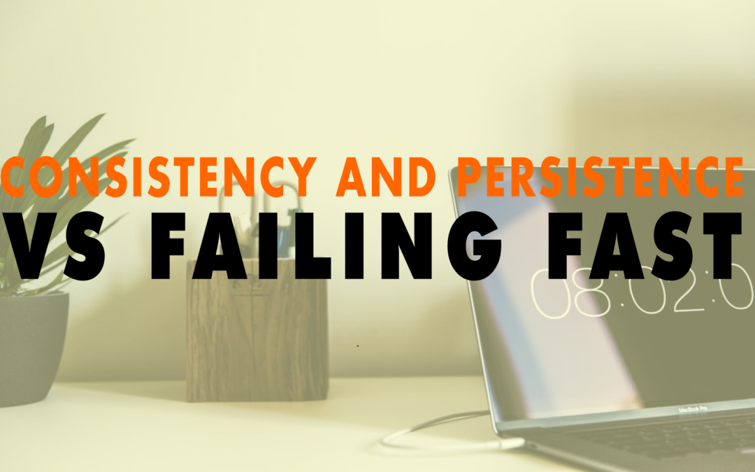 Consistency and Persistence vs Failing Fast | EP 638