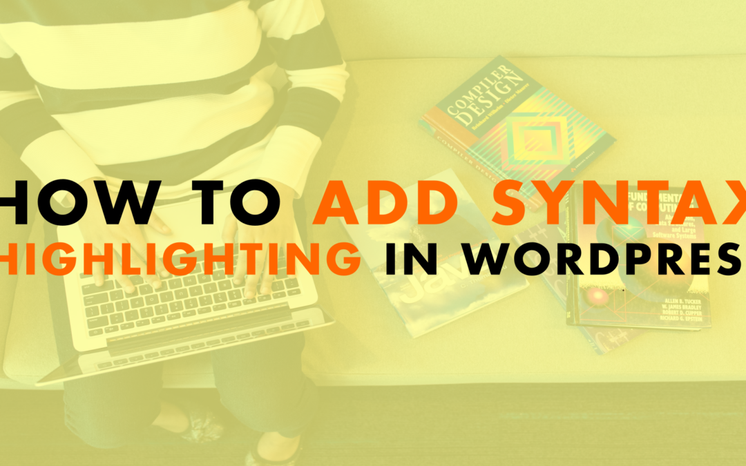 How to Add Syntax Highlighting in WordPress | EP 647