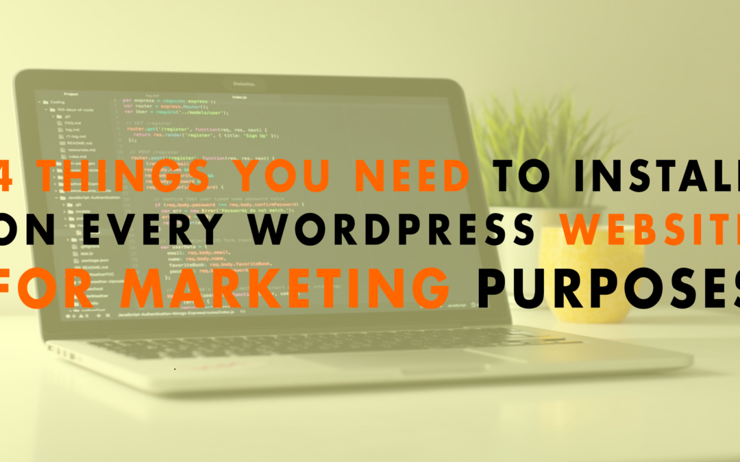 4 Things You Need to Install on Every WordPress Website for Marketing Purposes | EP 651