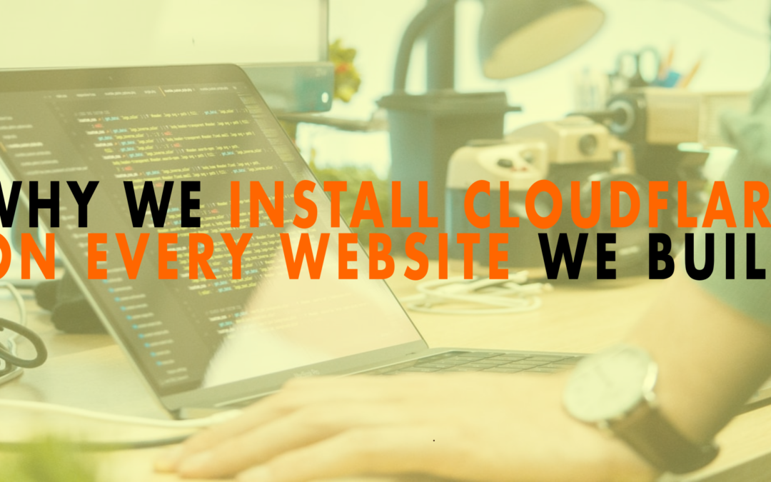 Why We Install Cloudflare on Every Website We Build | EP 659